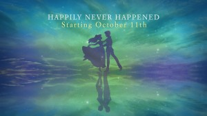 New Sermon Series:  Happily Never Happened