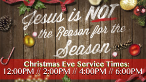 Christmas Eve Service Times