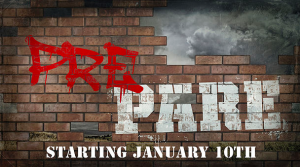 New Sermon Series:  Prepare