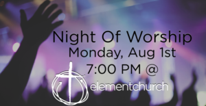 Element Church Night Of Worship