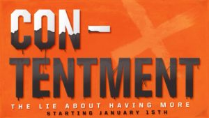 CON-Tentenment:  New Sermon Series