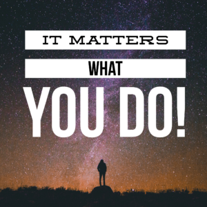 How Can You Know That It Matters What You Do?