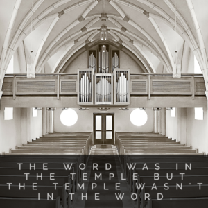 Is Your Temple In The Word?