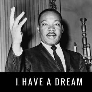 MLK Day – What Is Your Dream?