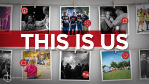 New Sermon Series:  This Is Us