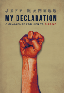 RELEASE DAY for My Declaration: A challenge for men to rise up