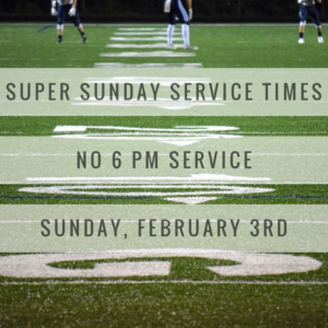 Super Sunday Service Times
