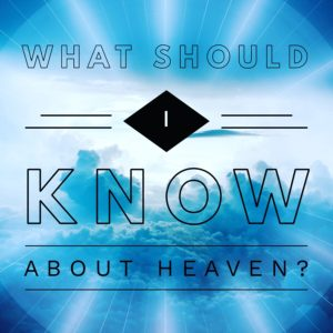 What's The Best Part About Heaven?