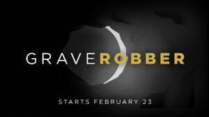 Graverobber (New Sermon Series)