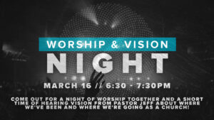 Worship And Vision Night